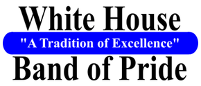 WHITE HOUSE HIGH SCHOOL BAND OF PRIDE